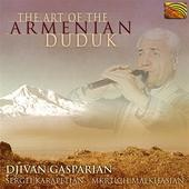 Album artwork for The Art of the Armenian Duduk