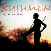 Album artwork for BUSHMEN OF THE KALAHARI