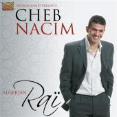 Album artwork for CHEB NACIM ALGERIAN RAI