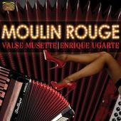 Album artwork for Moulin Rouge-Valse Musette, Accordian Favourites