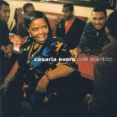 Album artwork for CESARIA EVORA - CAFE ATLANTICO