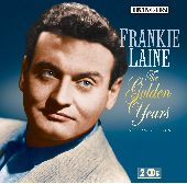 Album artwork for FRANKIE LAINE _ THE GOLDEN YEARS