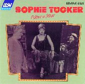 Album artwork for Sophie Tucker:  Follow A Star (1928-1931)