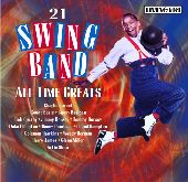 Album artwork for 21 SWING BAND ALL-TIME GREATS