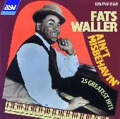 Album artwork for Fats Waller: AIN'T MISBEHAVIN' 25 GREATEST HITS