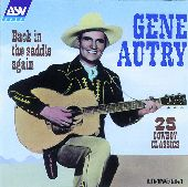 Album artwork for GENE AUTRY - BACK IN THE SADDLLE AGAIN