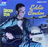 Album artwork for Eddie Condon:  Chicago Style (1937-1940)