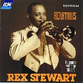 Album artwork for Rex Stewart:  Rexatious (His Greatest Recordings 1