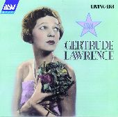 Album artwork for Gertrude Lawrence:  Star (1925-1944)
