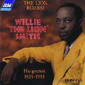Album artwork for Willie 'The Lion' Smith: The Lion Roars (His Gre