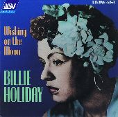 Album artwork for Billie Holiday:Wishing On The Moon 1935-1946