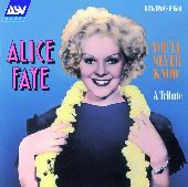 Album artwork for Alice Faye: You'll Never Know (A Tribute)(1933-19