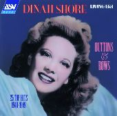 Album artwork for DINAH SHORE - BUTTONS & BOWS