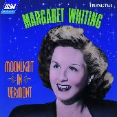 Album artwork for Margaret Whiting:  Moonlight In Vermont (1943-1949