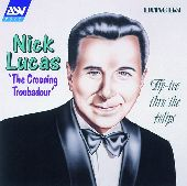 Album artwork for Nick Lucas : CROONING TROUBADOR