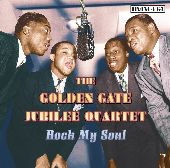 Album artwork for GOLDEN GATE JUBILEE QUARTET: ROCK MY SOUL