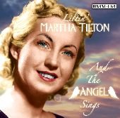 Album artwork for AND THE ANGEL SINGS LILTIN' MARTHA TILTON