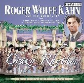 Album artwork for ROGER WOLFE KAHN AND HIS ORCHESTRA: CRAZY RHYTHM