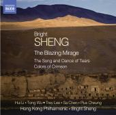 Album artwork for Sheng: The Blazing Mirage