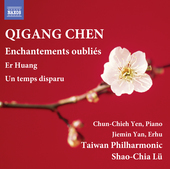 Album artwork for Qigang Chen: Enchantements oubliés - Er Huang - U