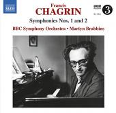Album artwork for Chagrin: Symphonies Nos. 1 & 2