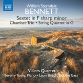 Album artwork for Bennett: Piano Sextet, Chamber Trio & String Quart