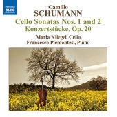 Album artwork for Camillo Schumann: Cello Sonatas nos. 1 and 2
