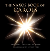 Album artwork for Naxos Book of Carols An Advent Sequence in Music