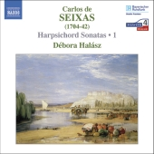 Album artwork for Seixas: Harpsichord Sonatas Vol 1 / Halász