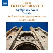 Album artwork for Freitas Branco: Symphony No. 4, Vathek