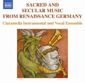 Album artwork for SACRED AND SECULAR MUSIC FROM RENAISSANCE GERMANY