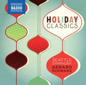 Album artwork for Holiday Classics / Seattle Symphony, Schwarz