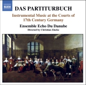 Album artwork for DAS PARTITURBUCH: INSTRUMENTAL MUSIC AT THE COURTS
