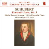 Album artwork for Schubert: Romantic Poets (Vol. 3)