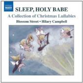 Album artwork for Sleep, Holy Babe, Christmas Lullabies