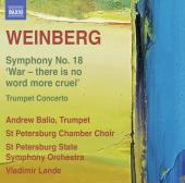 Album artwork for Weinberg: Symphony #18, Trumpet Concerto