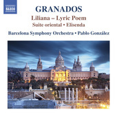 Album artwork for Granados: Liliana, Suite Oriental & Elisenda