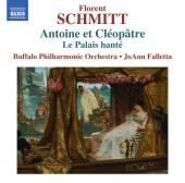 Album artwork for Schmitt: Antoine et Cléopâtre, Op. 69 & Le palai