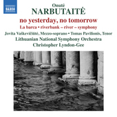 Album artwork for Narbutaite: no yesterday, no tomorrow