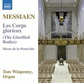 Album artwork for Messiaen: Les corps glorieux, I/20 & Messe de la P