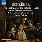 Album artwork for Schreker: The Birthday of the Infanta Suite, Prelu