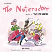 Album artwork for NUTCRACKER SUITE FROM BALLET NARRATED BY PRUNELLA