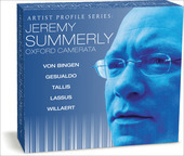 Album artwork for Jeremy Summerly & Oxford Camerata: Artist Profile