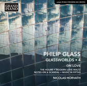 Album artwork for Philip Glass: Glassworlds, Vol. 4 – On Love