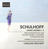 Album artwork for Schulhoff: Piano Works, Vol. 3