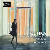 Album artwork for Glinka: Complete Piano Works, Vol. 1 – Variation
