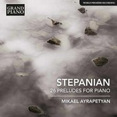 Album artwork for Stepanian: 26 Preludes for Piano