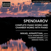 Album artwork for Spendiarov: Complete Piano Works and Chamber Works