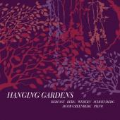 Album artwork for Hanging Gardens - Piano Music of Debussy, Berg etc