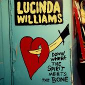 Album artwork for Lucinda Williams: Down Where The Spirit Meets The